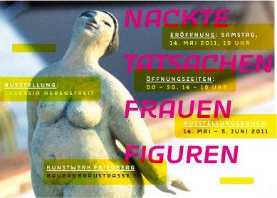 Infos zur Ausstellung nachte Tatsachen Frauen Figuren aus 2011