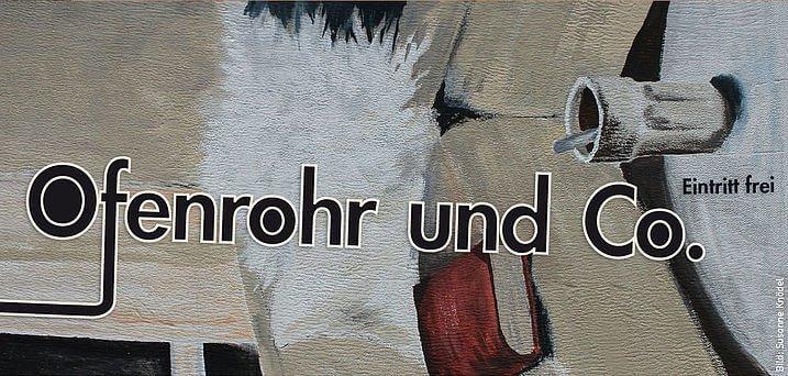 Gemaltes Bild mit Beschriftung: Ofenrohr und Co.